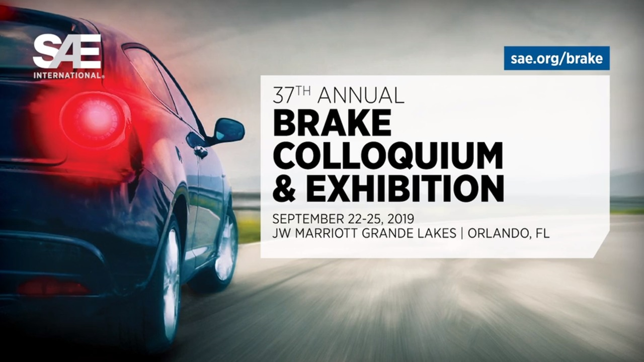 SAE Brake COLLOQUIUM & EXHIBITION 22nd – 25th of September 2019